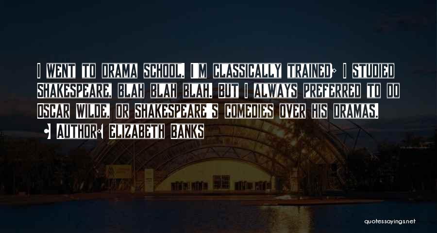 Elizabeth Banks Quotes 2234249
