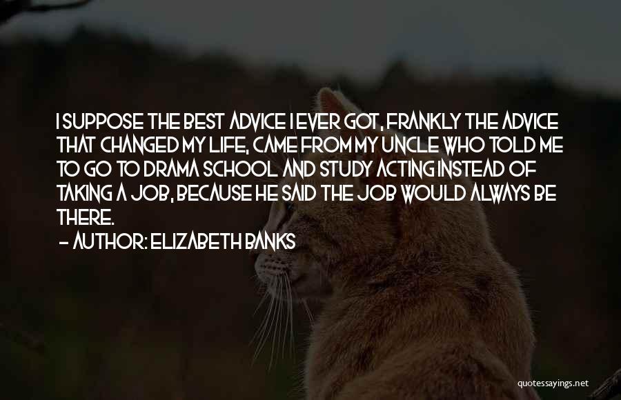 Elizabeth Banks Quotes 2253379