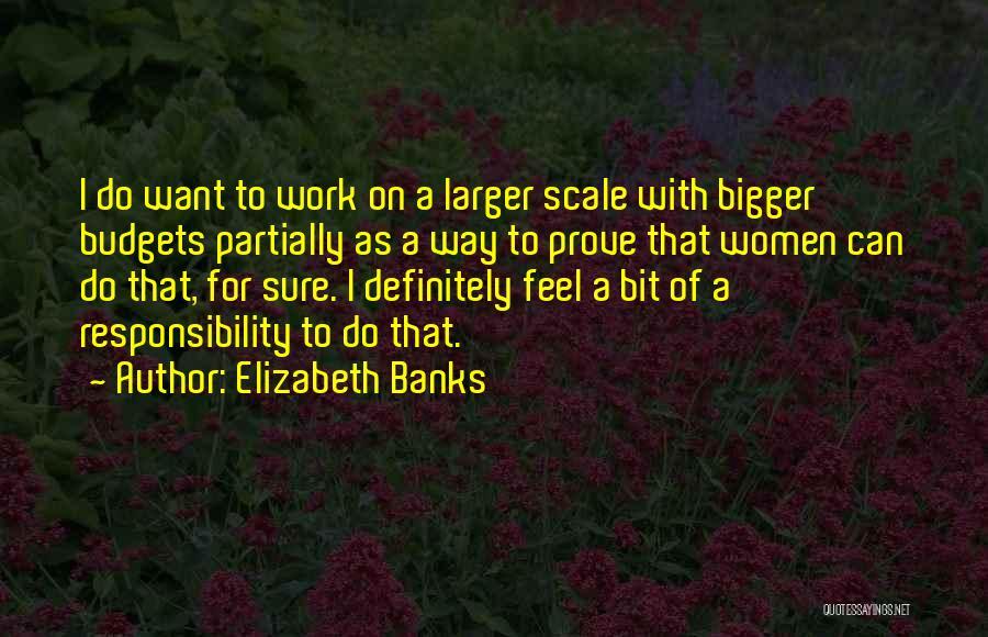 Elizabeth Banks Quotes 450660