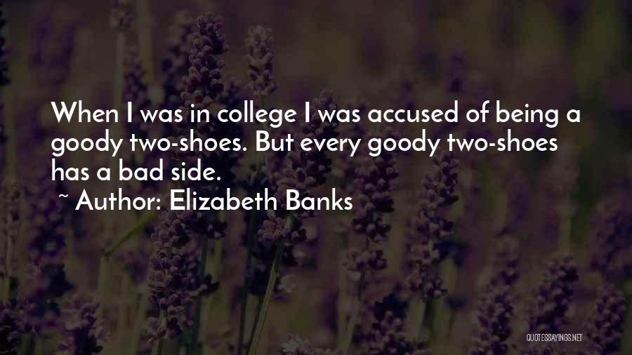 Elizabeth Banks Quotes 748495