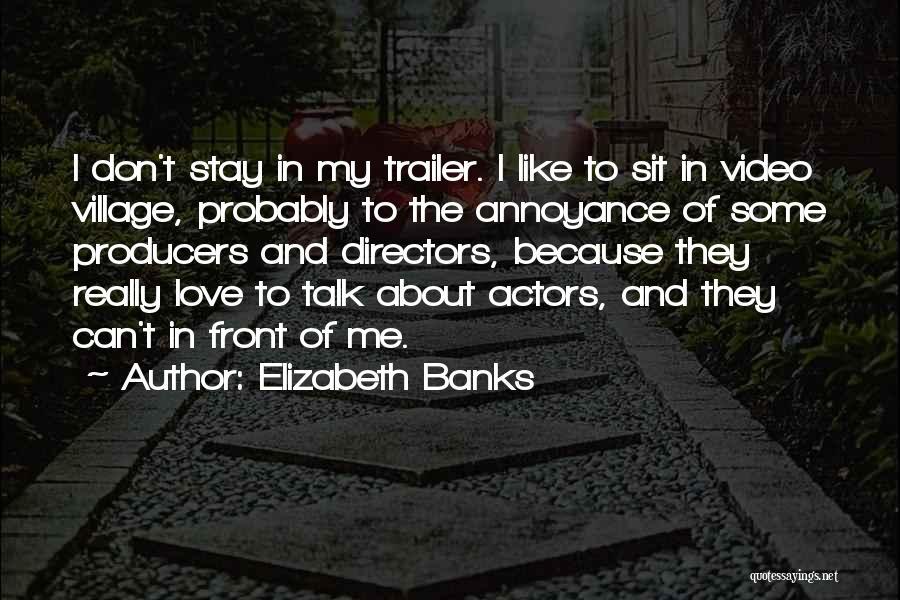 Elizabeth Banks Quotes 766365