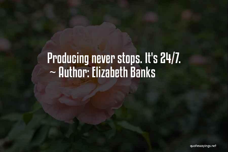 Elizabeth Banks Quotes 790751