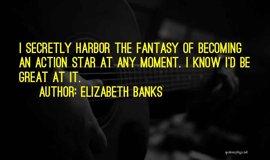 Elizabeth Banks Quotes 943248