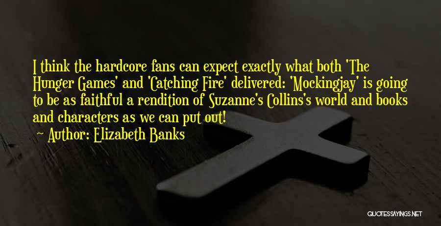 Elizabeth Banks Quotes 980208