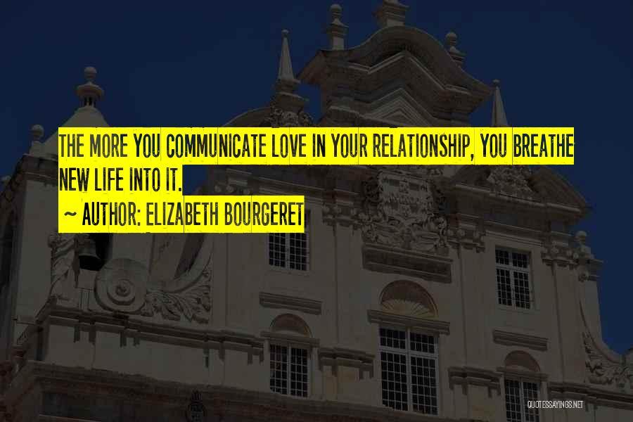 Elizabeth Bourgeret Quotes 1116416