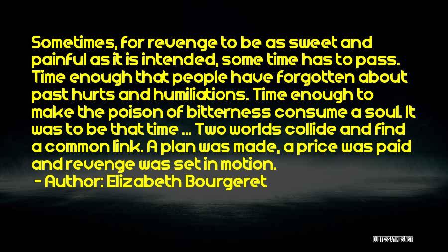 Elizabeth Bourgeret Quotes 1315688