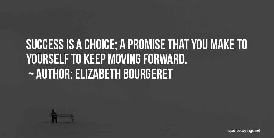Elizabeth Bourgeret Quotes 1617343
