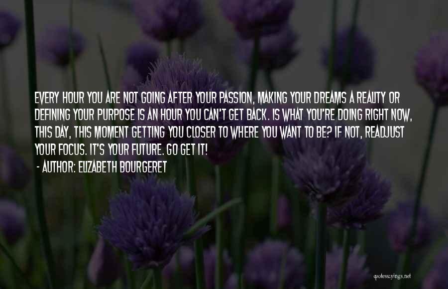 Elizabeth Bourgeret Quotes 1830407