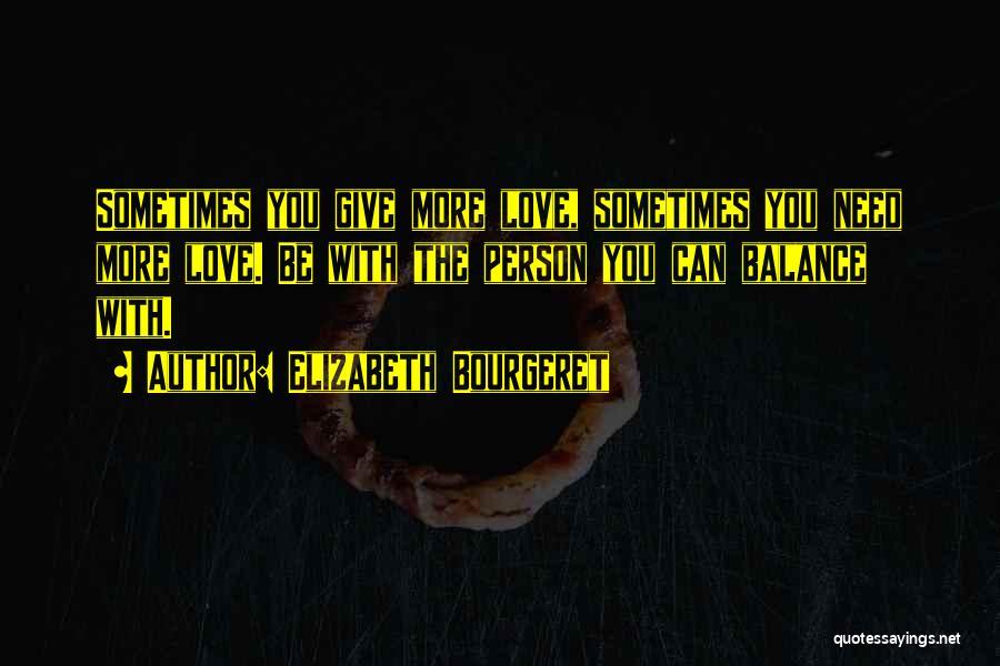 Elizabeth Bourgeret Quotes 1887796