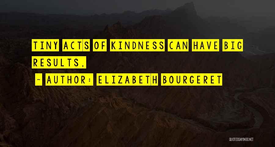 Elizabeth Bourgeret Quotes 1892704