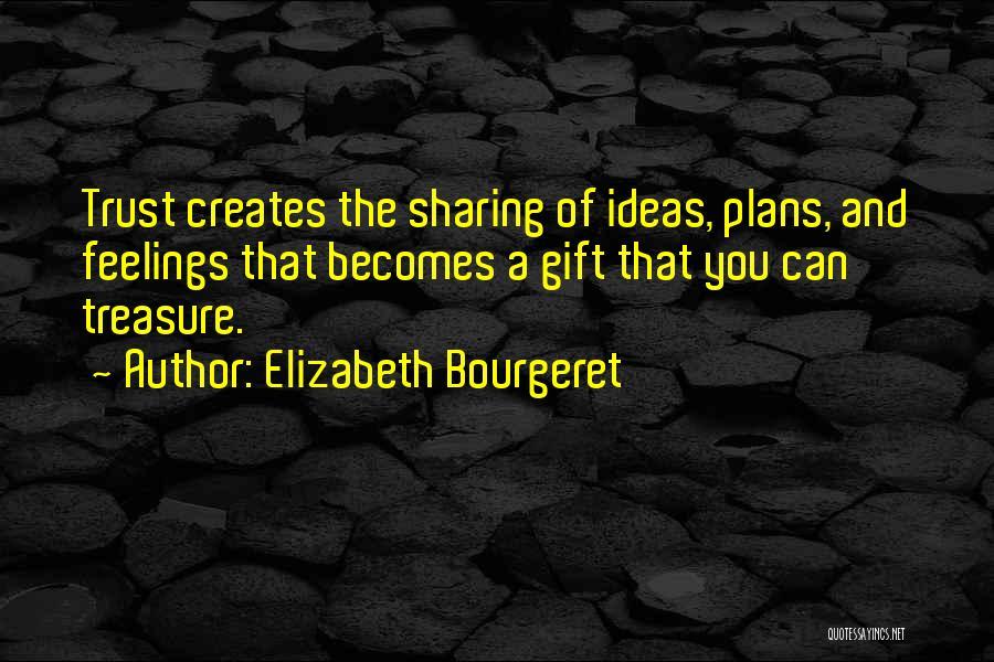 Elizabeth Bourgeret Quotes 2197930