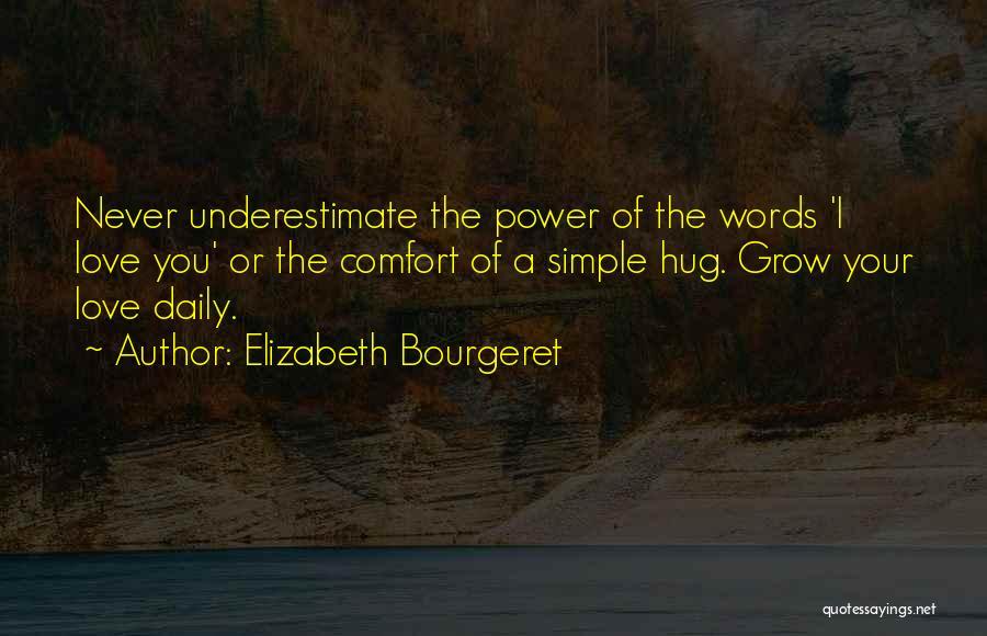 Elizabeth Bourgeret Quotes 609894