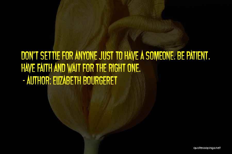Elizabeth Bourgeret Quotes 628676