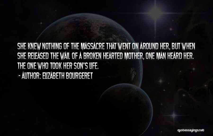 Elizabeth Bourgeret Quotes 750815