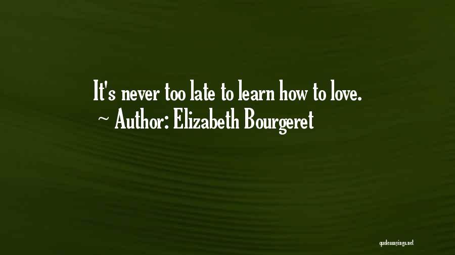 Elizabeth Bourgeret Quotes 79237