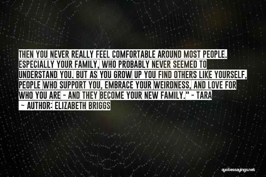 Elizabeth Briggs Quotes 1991099