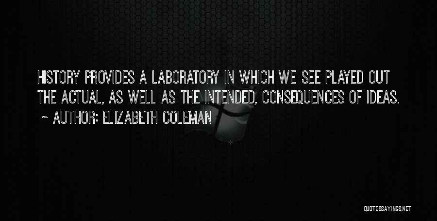 Elizabeth Coleman Quotes 1664401