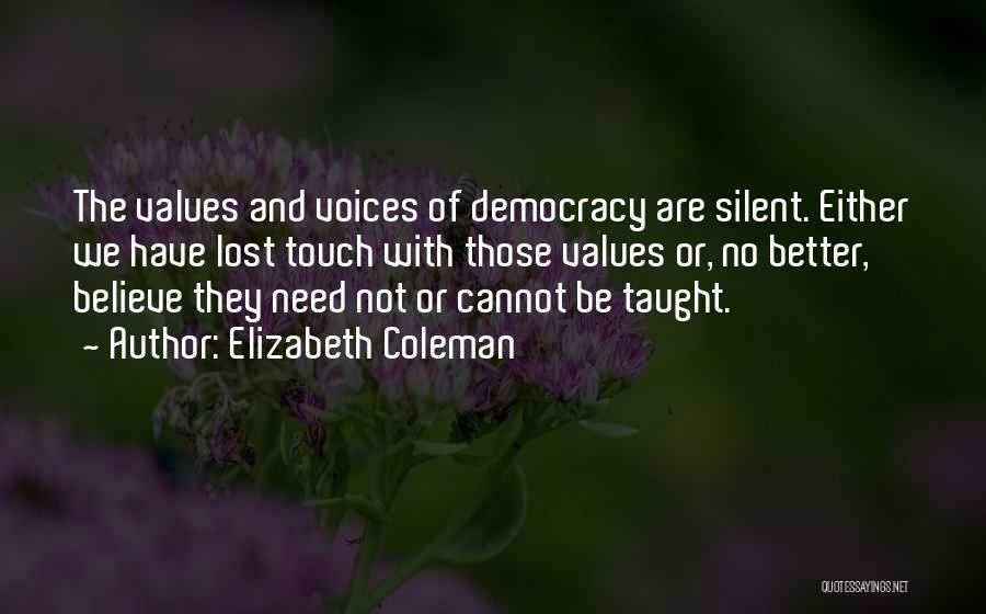 Elizabeth Coleman Quotes 2271493