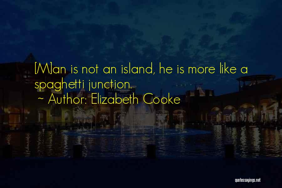 Elizabeth Cooke Quotes 585744