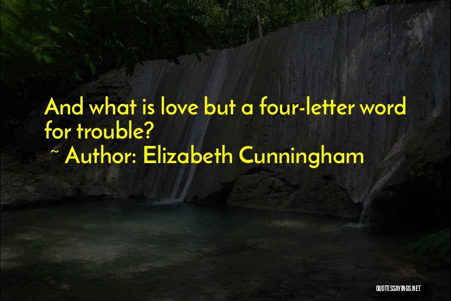 Elizabeth Cunningham Quotes 2209054