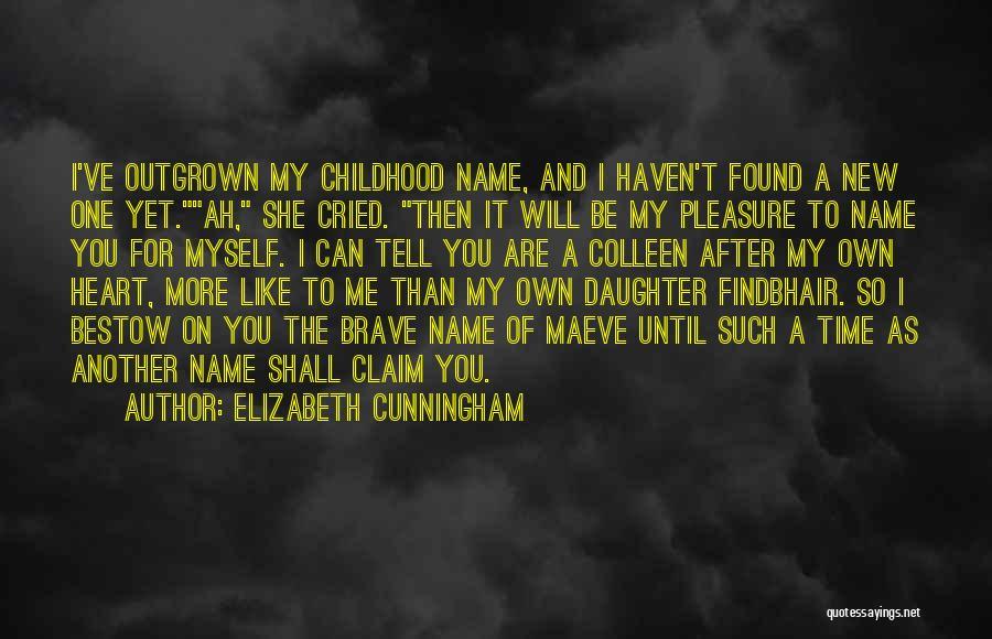 Elizabeth Cunningham Quotes 668152