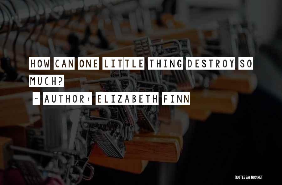 Elizabeth Finn Quotes 1063567