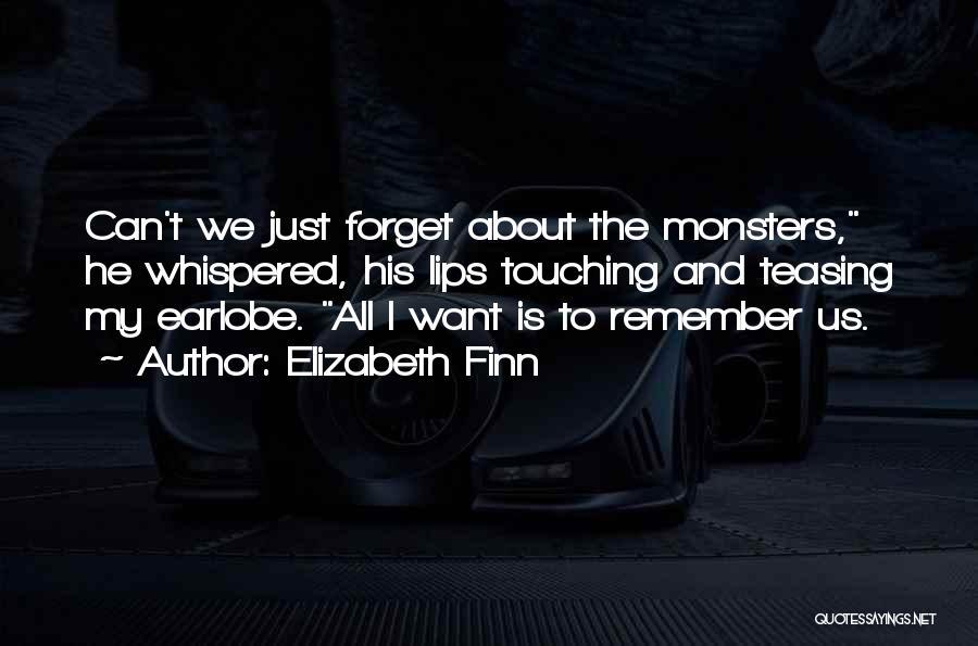 Elizabeth Finn Quotes 1112279