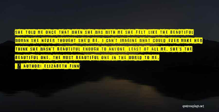 Elizabeth Finn Quotes 1184090