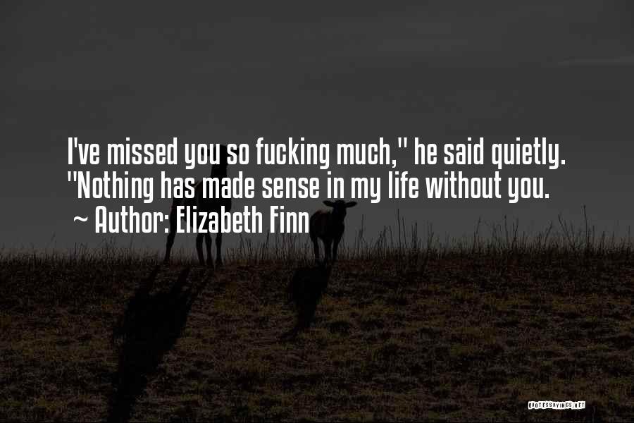 Elizabeth Finn Quotes 1255405