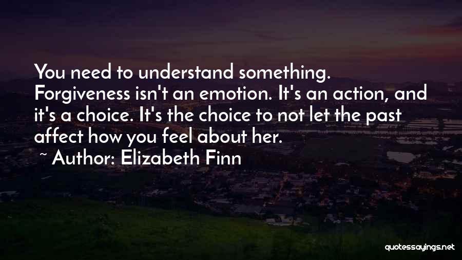 Elizabeth Finn Quotes 1461089