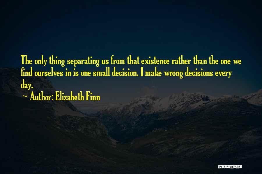 Elizabeth Finn Quotes 1474478