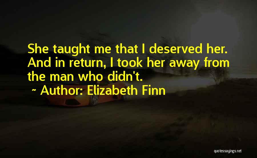 Elizabeth Finn Quotes 1542166