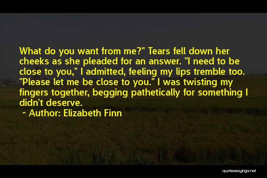 Elizabeth Finn Quotes 1627684