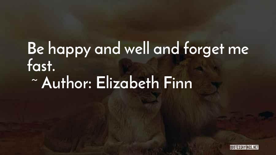 Elizabeth Finn Quotes 1651567