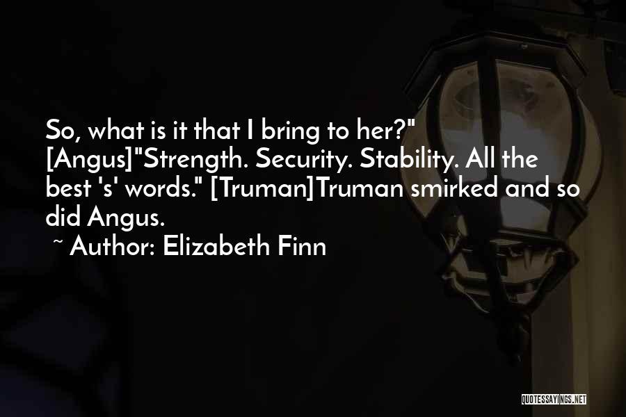 Elizabeth Finn Quotes 1881843