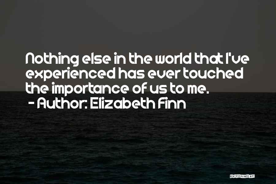 Elizabeth Finn Quotes 1939907