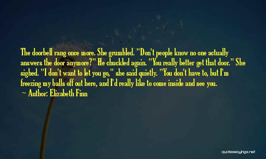Elizabeth Finn Quotes 2001528