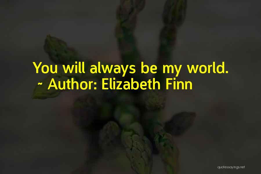 Elizabeth Finn Quotes 2016642