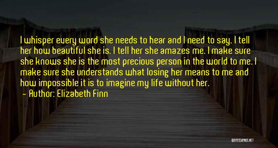 Elizabeth Finn Quotes 2041678
