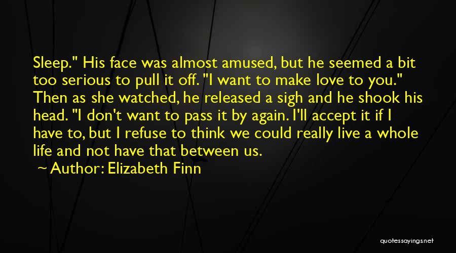 Elizabeth Finn Quotes 229820