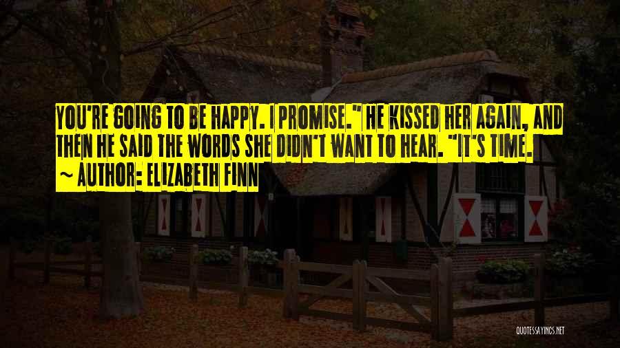 Elizabeth Finn Quotes 625124