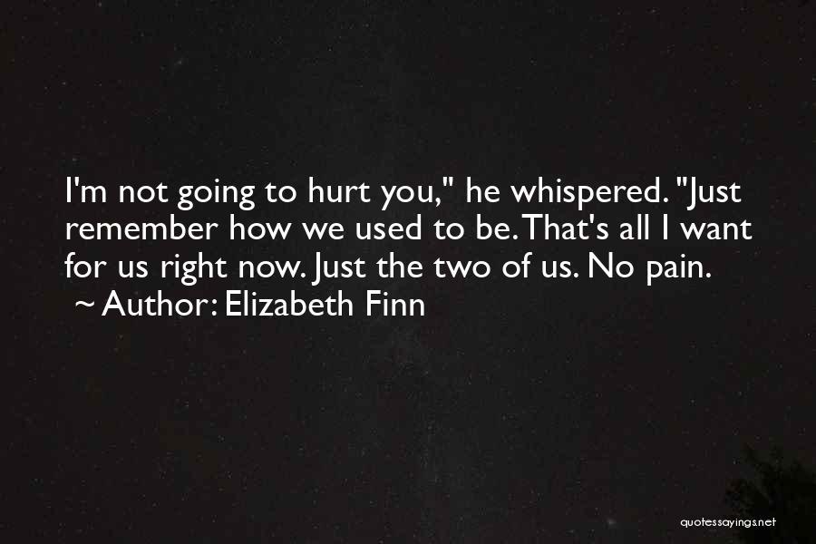 Elizabeth Finn Quotes 699261