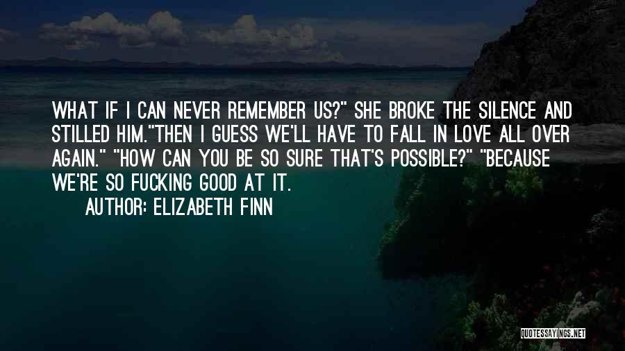 Elizabeth Finn Quotes 769253