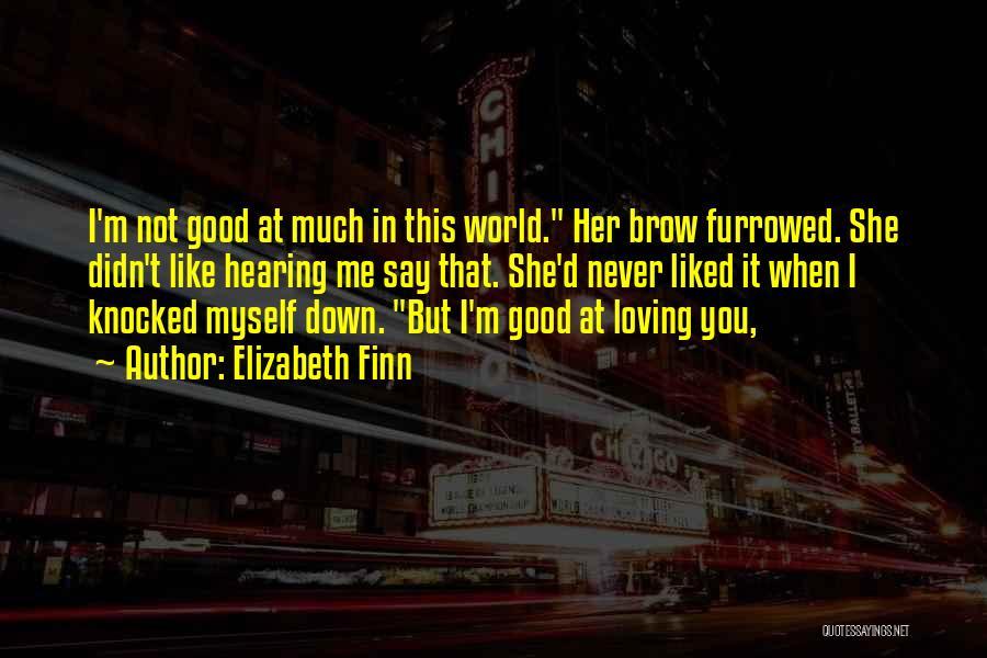 Elizabeth Finn Quotes 807920