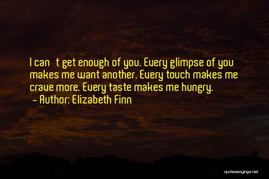 Elizabeth Finn Quotes 948502