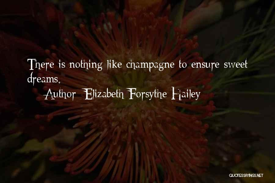 Elizabeth Forsythe Hailey Quotes 2215231
