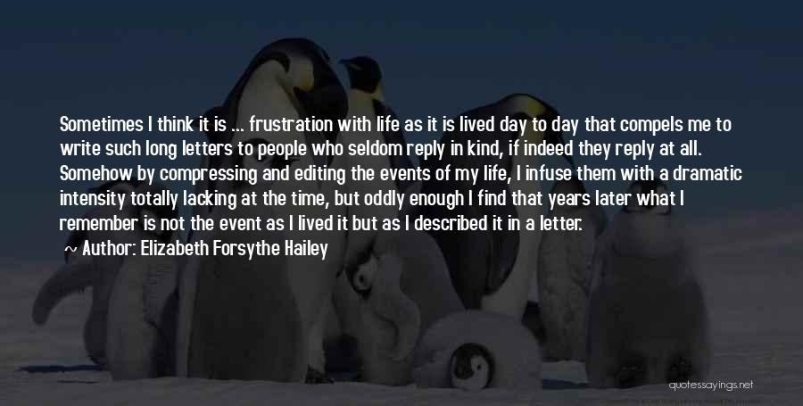 Elizabeth Forsythe Hailey Quotes 296649