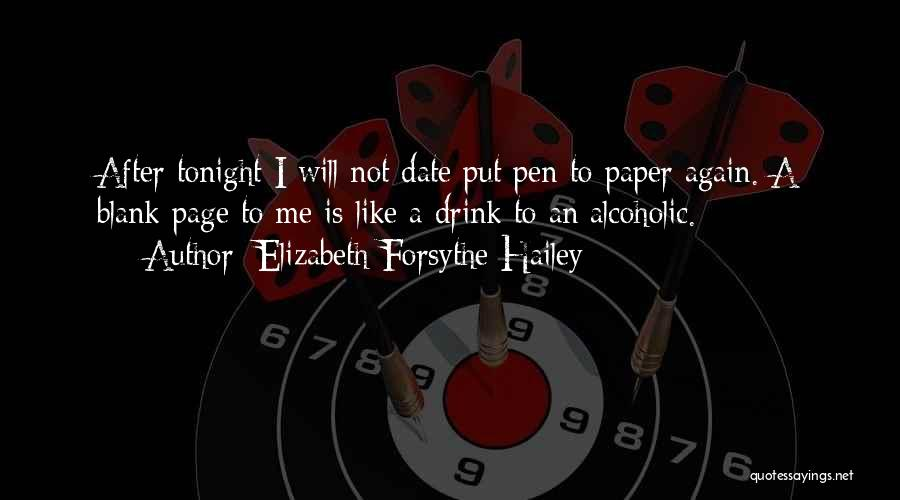 Elizabeth Forsythe Hailey Quotes 675937