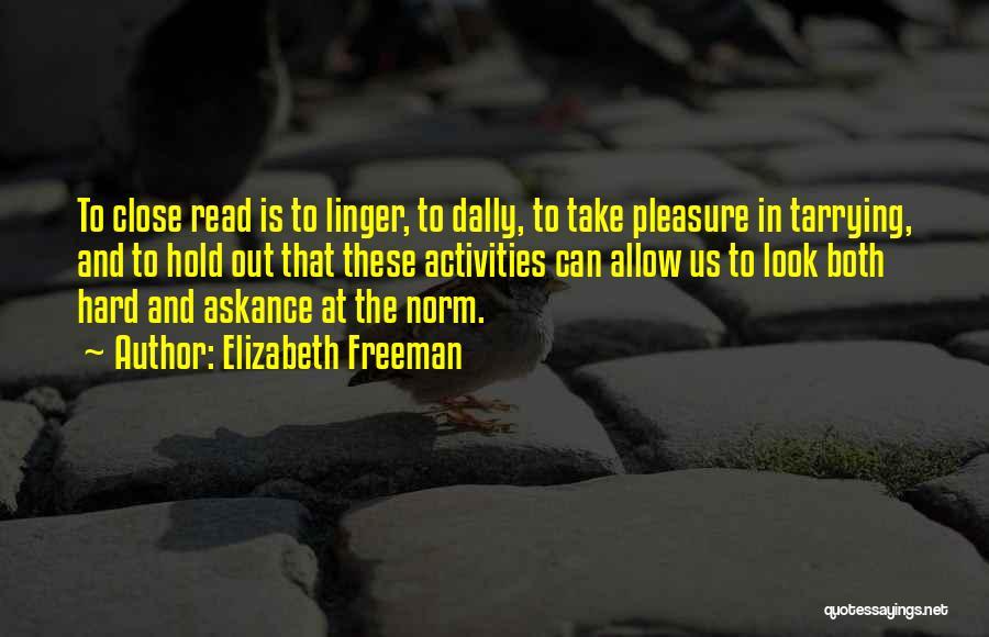 Elizabeth Freeman Quotes 618736