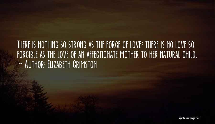 Elizabeth Grimston Quotes 1188467